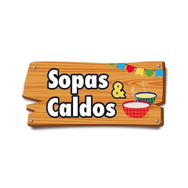 Placa de Sinalização Sopas & Caldos Festa Junina - 01 unidade - Cromus - Rizzo Festas