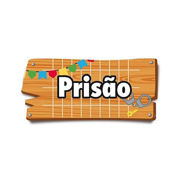 Placa de Sinalização Prisão Festa Junina - 01 unidade - Cromus - Rizzo Festas