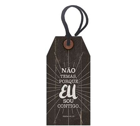 Tag Decorativa MDF Não Temas... - LitoArte - Rizzo Embalagens