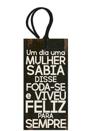 Tag Decorativa MDF Mulher Sábia... - LitoArte - Rizzo Embalagens