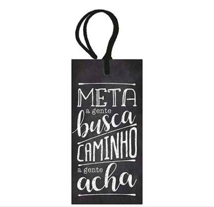 Tag Decorativa MDF Meta A Gente... - LitoArte - Rizzo Embalagens