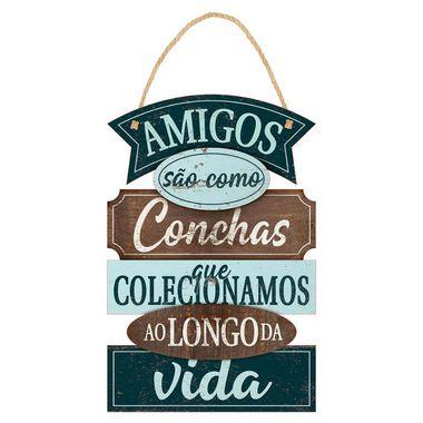 Placa Decorativa em MDF - Amigos são como Conchas - DHPM5-371 - LitoArte - Rizzo Embalagens