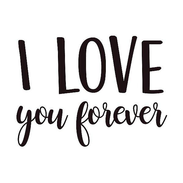 Transfer Para Balão Lettering Preto - I Love You Forever - 01 Unidade - Cromus Balloons - Rizzo Embalagens