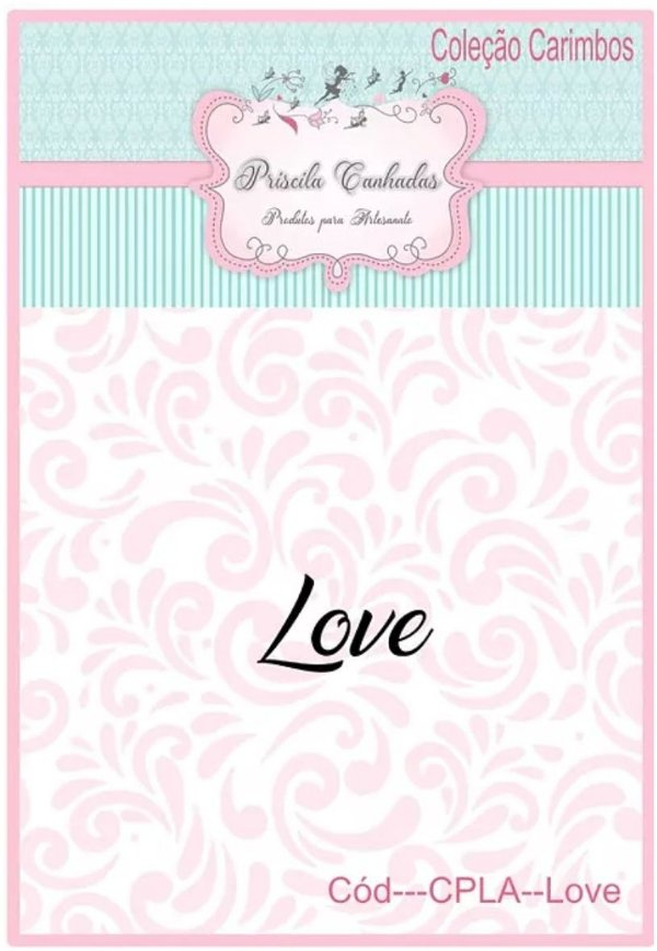 Carimbo CPLA - Love