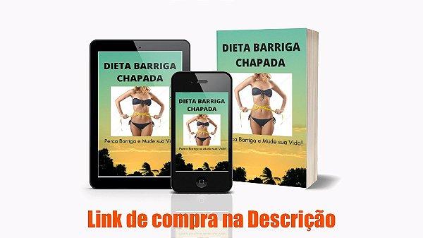 Dieta Barriga Chapada-Emagreça com Saúde