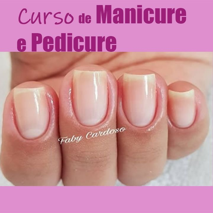 Curso de Manicure e Pedicure-AGENDA LOTADA TODO O ANO
