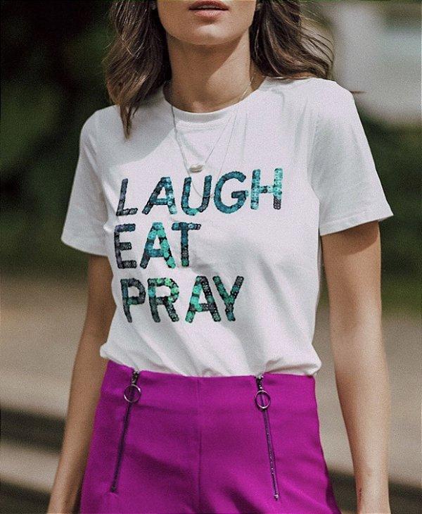T-shirt Laugh, Eat, Pray (Sorrir, Comer, Rezar)