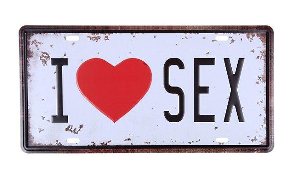 Placa Decorativa I love Sex
