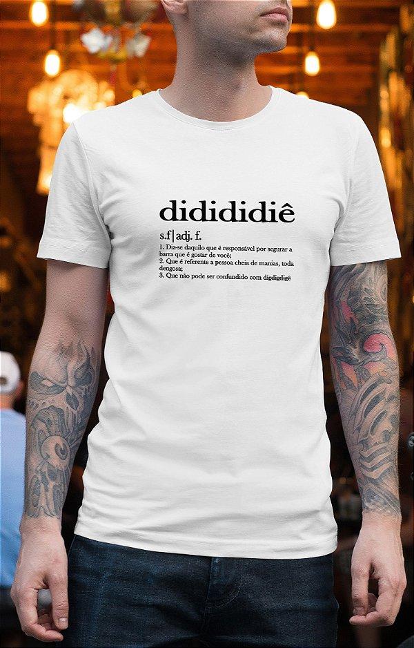 Camiseta Didididiê