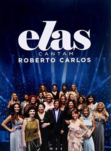 Roberto Carlos - Elas Cantam Roberto Carlos [DVD]