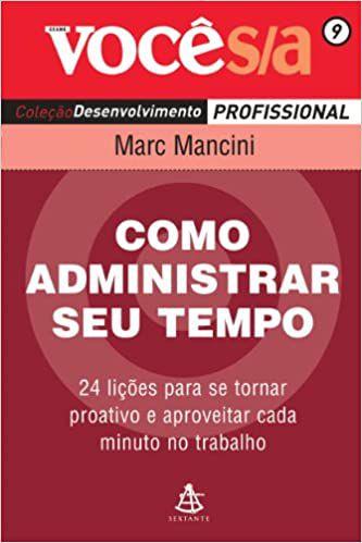 Como Administrar o Seu Tempo - Coleção Você S/A (Português)