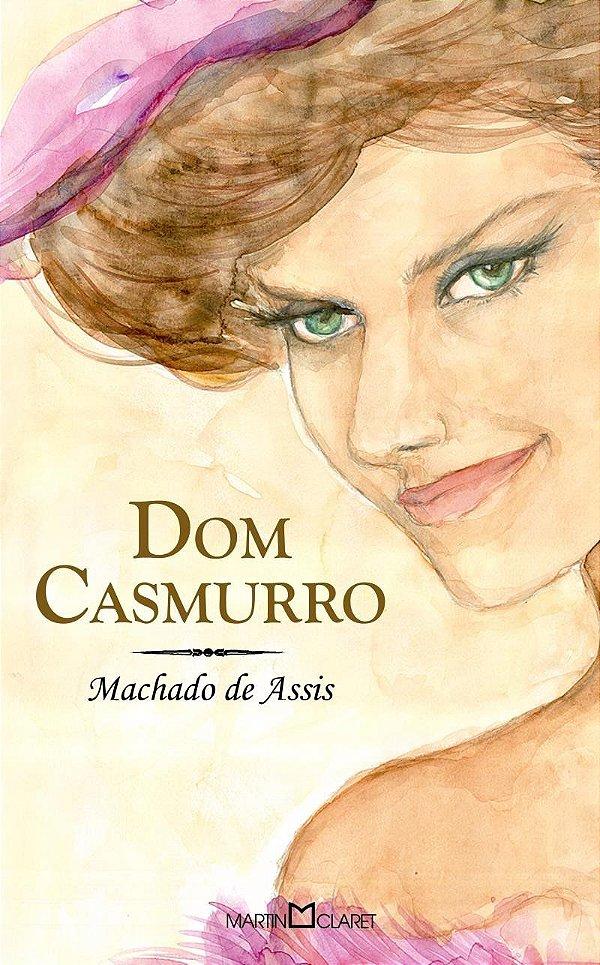 Dom Casmurro Autor: Assis, Machado de Marca: Martin Claret
