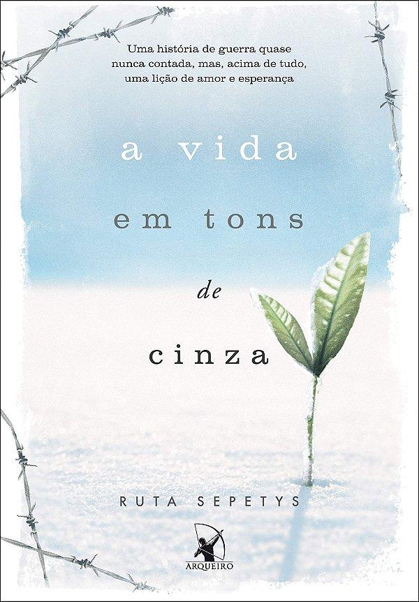 A vida em tons de cinza. Capa comum – Ruta Sepetys (Autor), Fernanda Abreu (Tradutor)