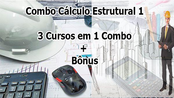 Combo Cálculo Estrutural  1 - Capacitação em Softwares de Cálculo Estrutural com Certificado