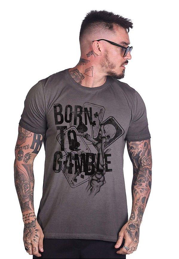 Camiseta Born to Gamble Grafite