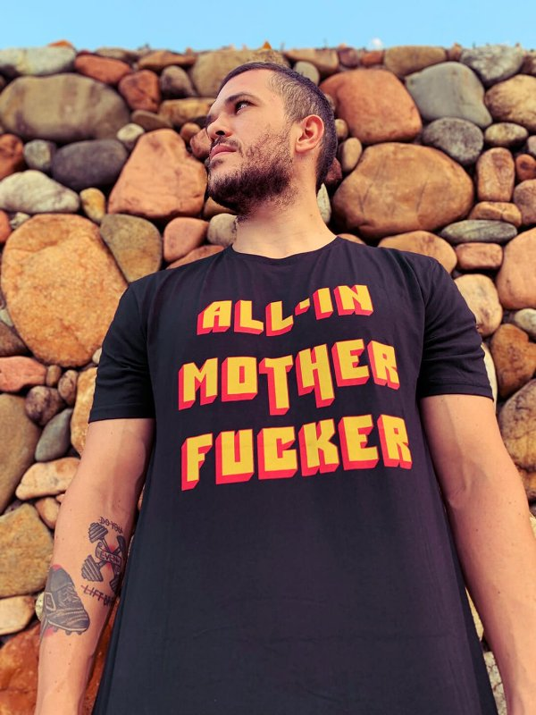 Camiseta All in Motherfucker