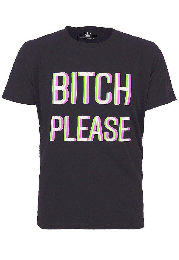 Camiseta Bitch Please 3D
