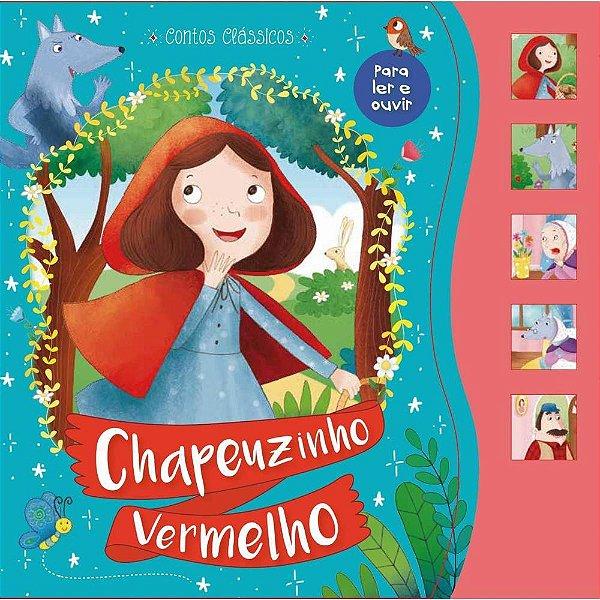 Livro Brinquedo Ilustrado Chapeuzinho Vermelho Sonoro Unidade Ciranda