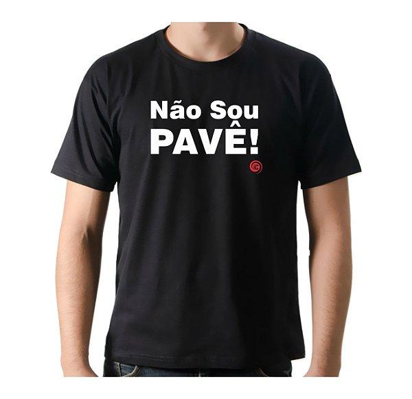 Camiseta Manga Curta iCuston NÃO SOU PAVÊ!