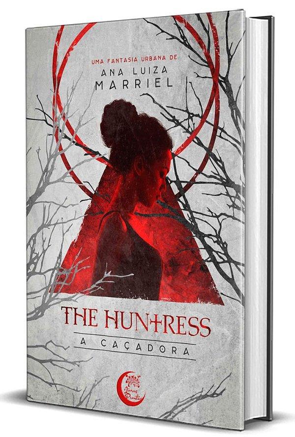The Huntress - Ana Luiza Marriel