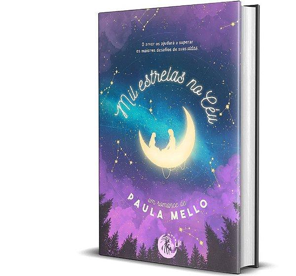 Mil estrelas no céu - Paula Mello
