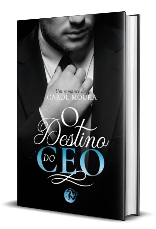 O Destino do CEO - Carol Moura