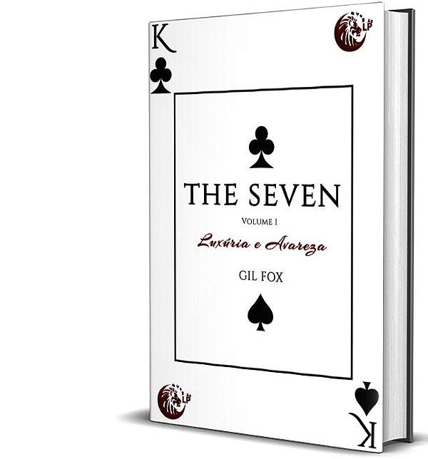 The Seven - Luxúria e Avareza (Volume 1) - GIl Fox