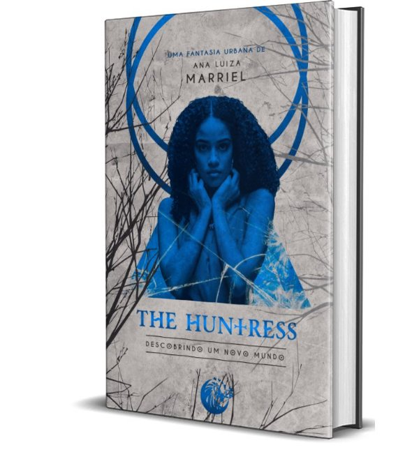 The Huntress 2 - Descobrindo o novo Mundo - Ana Luiza Marriel