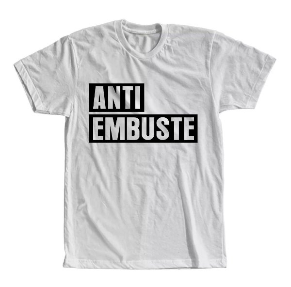 Camiseta Anti Embuste