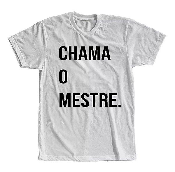 Camiseta Chama o Mestre