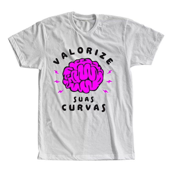 Camiseta Valorize Suas Curvas