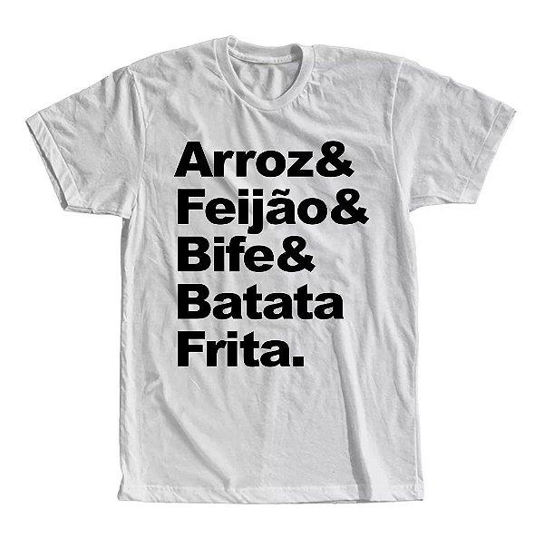 Camiseta Arroz, Feijão, Bife e Batata Frita