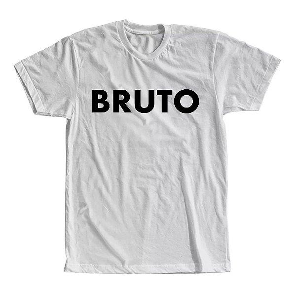 Camiseta Bruto