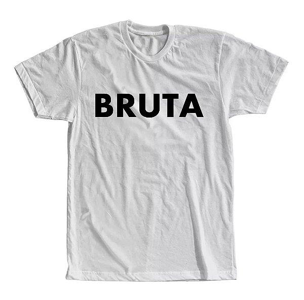 Camiseta Bruta