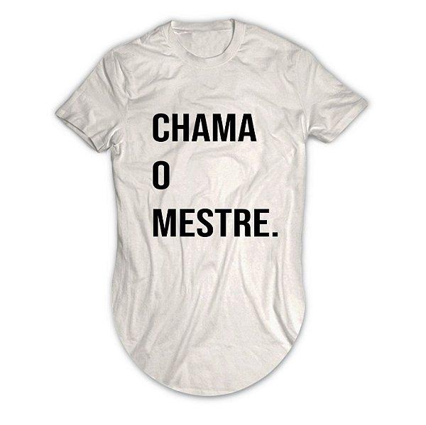Camiseta Longline Chama o Mestre