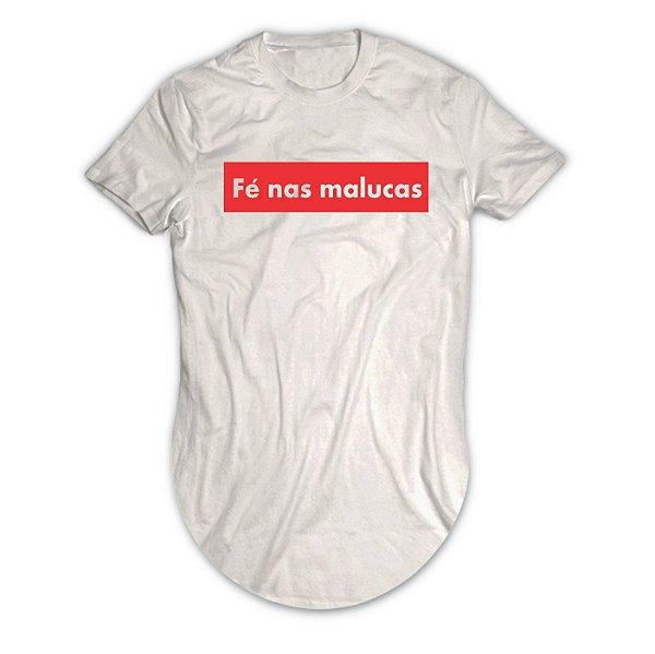 Camiseta Longline Fé Nas Malucas