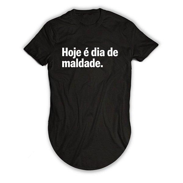 Camiseta Longline Hoje é Dia de Maldade
