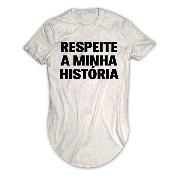 Camiseta Longline Respeite a Minha História