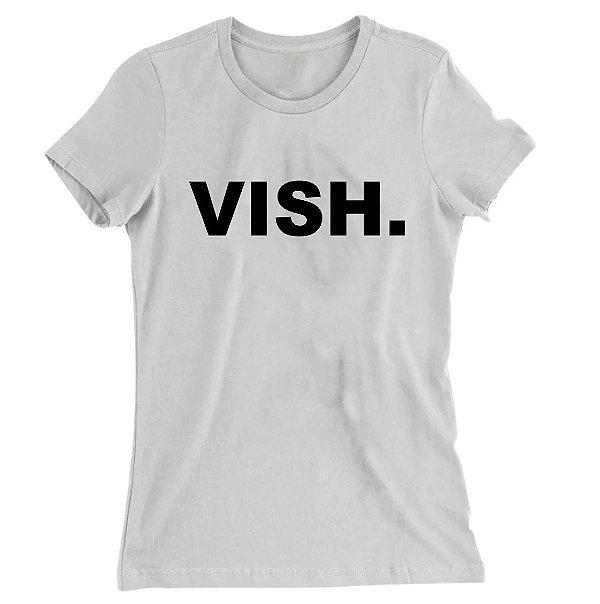 Camiseta Baby Look Escrita Vish