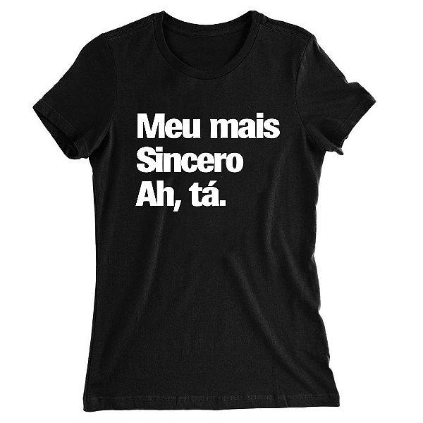 Camiseta Baby Look Meu Mais Sincero Ah, tá