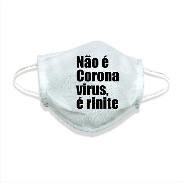 Mascara de Tecido Não é corona vírus, é rinite