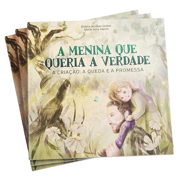 Livro: A Menina que queria a Verdade