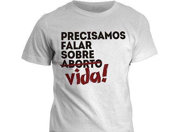 Camiseta - Precisamos falar sobre vida!