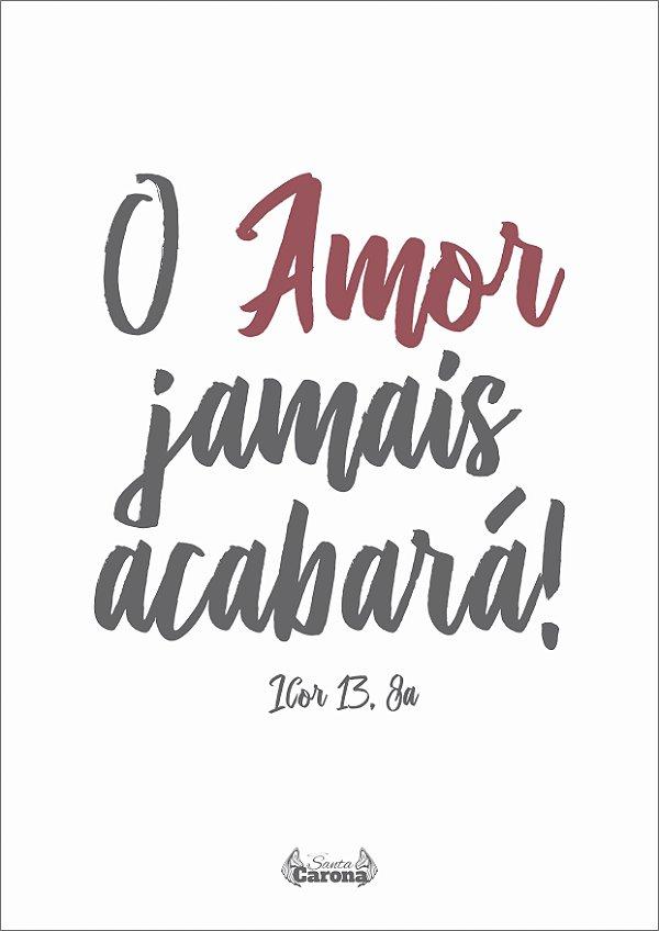 Poster - O Amor Jamais Acabará