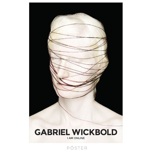 Pôster Gabriel Wickbold - I_Am_On_Line