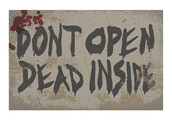 Capacho Don't Open Dead Inside - Zombie