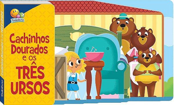 Livro Cachinhos Dourados e os Três Ursos com Abas! Editora Todolivro