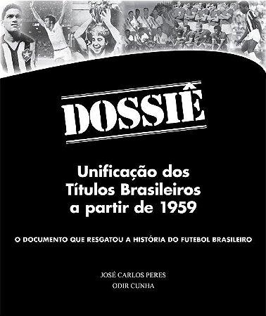 Dossiê - Unificação dos Títulos Brasileiros a partir de 1959 - com dedicatória do autor + frete grátis por apenas 39 reais