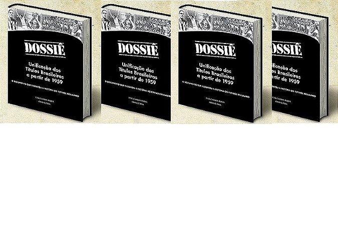 4 exemplares do Dossiê + frete pago + dedicatórias esclusivas por apenas 85 reais