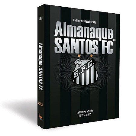 Almanaque do Santos FC - 1912 a 2012